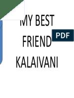 MY BEST FRIEND KALAIVANI.pptx