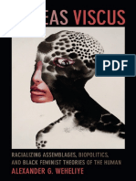 Weheliye, Alexander - Habeas Viscus_ Racializing Assemblages, Biopolotics, And Black Feminist Theories of the Human (2014)
