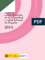 2014 Informe sobre el estado de la seguridad y salud laboral en España INSHT