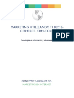 MARKETING UTILIZANDO TI. B2C E-COMERCE. CRM /ECRM