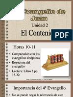 El Evangelio Según San Juan UNIDAD 2