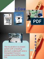 Incubator Care