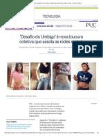 'Desafio Do Umbigo' é Nova Loucura Coletiva Que Assola as Redes Sociais - Jornal O Globo