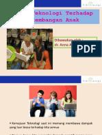 Dampak Teknologi Thd Perkembangan Anak HT5