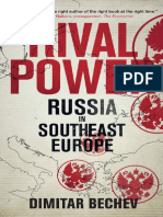 Rival Power Russia in Southeast Europe