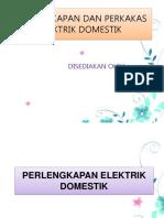 PERLENGKAPAN DAN PERKAKAS ELEKTRIK DOMESTIK.pptx