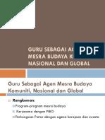 Guru Sebagai Agen Mesra Budaya Komuniti, Nasional Dan Global 1