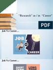 Research as Career