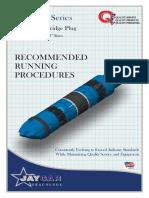 Frac Plug Running Procedures