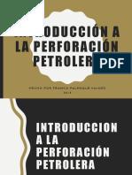 Tema 1 Introducción a La Perforación Petrolera