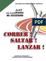 Correr Saltar Lanzar LIBRO ATLETISMO.pdf