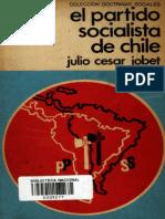 Julio César Jobet- El Partido Socialista de Chile