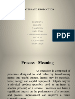 Process and Production