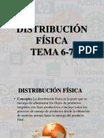 Tema 6- 7 Distribuciòn Fisica y Tendencias de Distribuccion