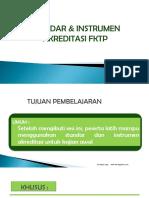 Standar & Instrumen Akreditasi Fktp