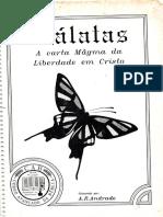 Gálatas, A Carta Mágma Da Liberdade Em Cristo - Antônio Roberto Andrade