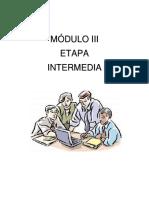 Módulo III Etapa Intermedia