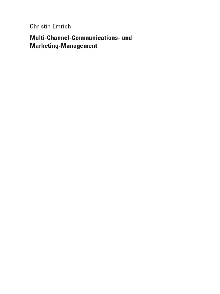 Multi Channel Communications And Marketing Management