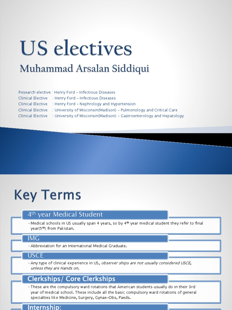 US-Electives-Arsalan-Siddiqui ppsx | Medical School