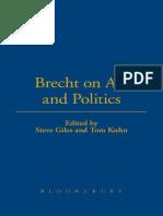 (Brecht's Plays, Poetry and Prose) Brecht, Bertolt_ Bradley, Laura J. R._ Brecht, Bertolt_ Giles, Steve_ Kuhn, Tom-Brecht on Art and Politics-Bloomsbury Academic_Methuen (2003)