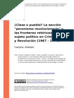 Campos, Esteban (2008). Clase o Puebloo La Seccion Peronismo Revolucionario y Las Fronteras Retoricas Del Sujeto Politico en Cristianismo (..)