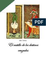Calvino I. - El Castillo de Los Destinos Cruzados