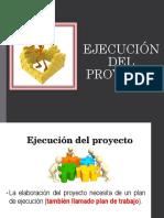 Ejecucion, Seguimiento y Evaluación de Proyecto
