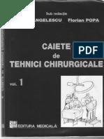 Angelescu - Tehnici chirurgicale volumul I.pdf