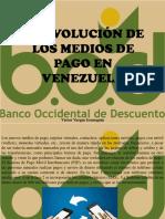 Víctor Vargas Irausquín - La Evolución de Los Medios de Pago en Venezuela
