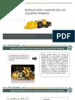 Ratios de producción y avance de los equipos mineros