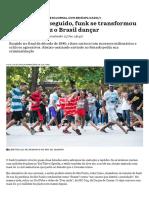 Popular e perseguido, funk se transformou no som que faz o Brasil dançar - Nexo Jornal