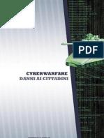 Cyberwarfare e danni ai cittadini (di Stefano Mele)