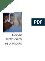 Estudio Tecnológico de La Madera