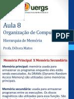 Aula 8 - Hierarquia de Memoria