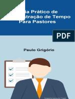 Guia Pratico Administracao Tempo Pastores Coach Paulo Grigorio Wwwseucopilotocombr