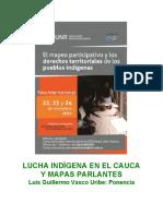 Luis Vasco - Lucha Indígena en El Cauca y Mapas Parlantes