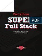 WorkFlow Super Full Stack