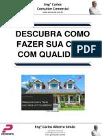Descubra Como Fazer Sua Casa Com Qualidade