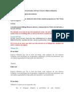 A Indicaciones Para, Notas, Citas y Bibliografia