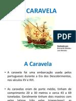 A Caravela
