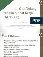 Gangguan Otot Tulang-rangka Akibat Kerja (GOTRAK)