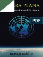 Tierra Plana - La mayor conspiración de la historia (Oliver Ibáñez).pdf
