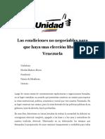 Unidad - Las Condiciones No Negociables Para Que Haya Una Elección Libre en Venezuela
