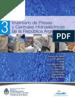 Inventario de Presas y Centrales Hidroeléctricas de la República Argentina Vol .3