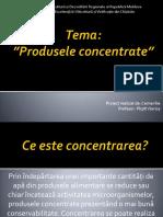 Produsele Concentrate