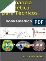 Resonancia Magnetica Para Tecnicos Eloy Calvo Perez