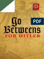 Go Betweens for Hitler