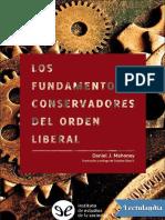 Los fundamentos conservadores del orden liberal - Daniel J Mahoney.pdf
