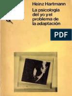 316539062 Hartmann Heinz La Psicologia Del Yo y El Problema de Adaptacion