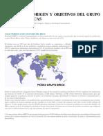 Países Brics Origen y Objetivos Del Grupo  y sus Características